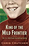 King of the Mild Frontier, Chris Crutcher, 0060502509