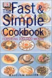 Fast and Simple Cookbook, Malcolm Hillier, 0789469979