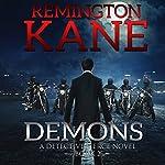Demons: A Detective Pierce Novel, Book 2 | Remington Kane
