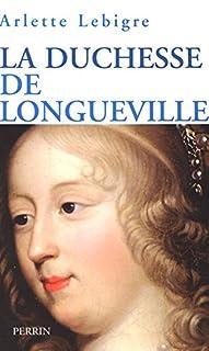 La duchesse de Longueville, Lebigre, Arlette