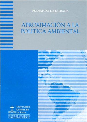 Descargar Libro Aproximacion A La Politica Ambiental Fernando De Estrada