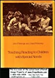 Teaching Reading to Children with Special Needs, John F. Savage and Jean F. Mooney, 0205061303