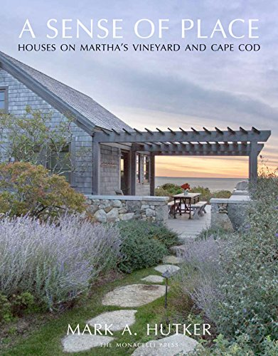 (A Sense of Place: Houses on Martha's Vineyard and Cape Cod)