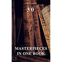 30 Masterpieces in One Book (A to Z Classics)