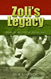 Zoli's Legacy (Christian Fiction), Dawn L. Watkins, 1579247636