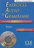 Exercices Audio De Grammaire: Niveau Intermediaire (French Edition)