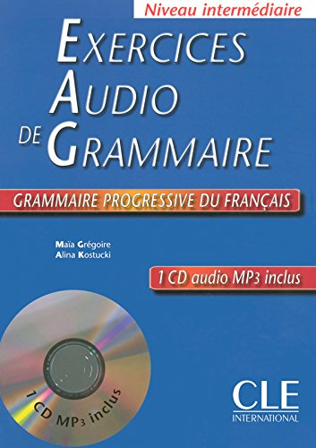 Exercices Audio De Grammaire: Niveau Intermediaire (French Edition)