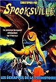 Les Echappés de la préhistoire - Spooksville n° 11
