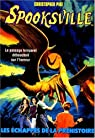 Spooksville, tome 11 : Les échappés de la préhistoire  par Pike
