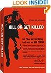 Kill or Get Killed: Riot Control Tech...