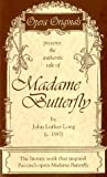 Madame Butterfly, Long, John L., 0966659104