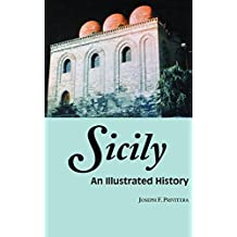 Sicily: An Illustrated History (Illustrated Histories)
