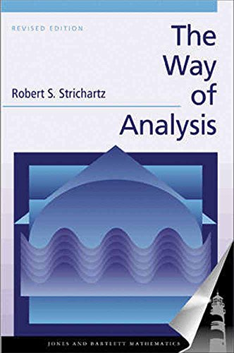 The Way of Analysis, Revised Edition (Jones and Bartlett Books in Mathematics)