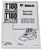 Bobcat T180 Track Loader Repair Workshop Service Manual - Part Number # 6902502