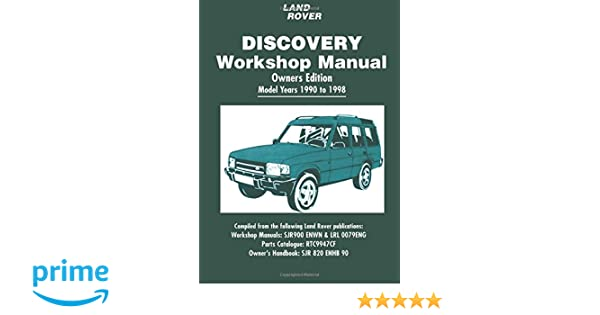 Land rover discovery workshop manual 1990 1998 brooklands books ltd land rover discovery workshop manual 1990 1998 brooklands books ltd 9781855207660 amazon books fandeluxe Choice Image