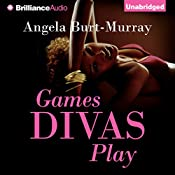 Games Divas Play: Diva Mystery, Book 1 | Angela Burt-Murray