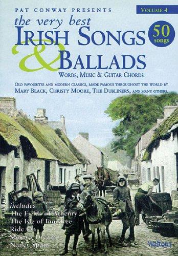 The Very Best Irish Songs & Ballads - Volume 4: Words, Music & Guitar Chords