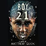 Boy21 | Matthew Quick