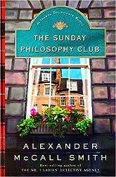 The Sunday Philosophy Club: An Isabel Dalhousie Novel (1) (Isabel Dalhousie Mysteries)
