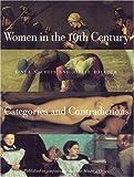 Women in 19th Century America, Linda Nochlin and Joelle Bolloch, 1565843754