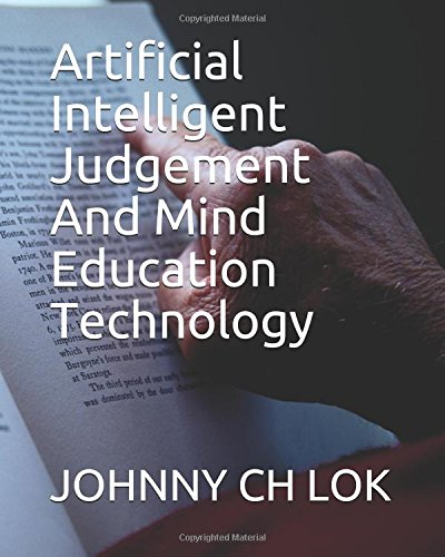 Artificial Intelligent  Judgement And Mind Education Technology