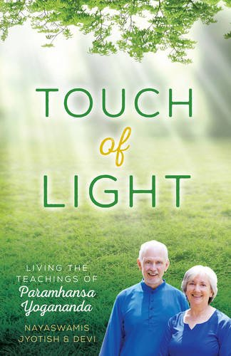 Download Touch of Light: Living the Teachings of Paramhansa Yogananda pdf epub