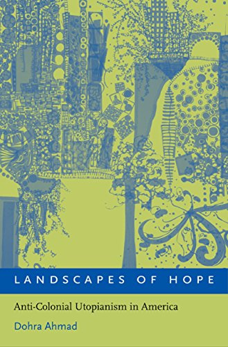 Landscapes of Hope: Anti-Colonial Utopianism in America Pdf