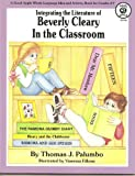 Beverly Cleary in the Classroom, Grades 2-7, Thomas J. Palumbo, 0866536108