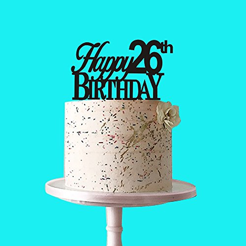 Happy 26th Birthday Cake Topper For Party Decorations Black Acrylic