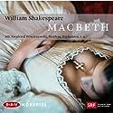 Macbeth Hörspiel von William Shakespeare Gesprochen von: Alfred Schlageter, Siegfried Wischnewski, Kurt Beck, Marlene Riphan