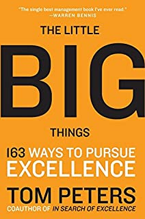 In search of excellence lessons from americas best run companies the little big things 163 ways to pursue excellence publicscrutiny