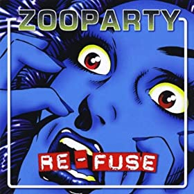 Zooparty - Re-Fuse