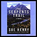 The Serpents Trail: A Novel Audiobook by Sue Henry Narrated by Lee Adams