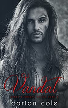 Vandal (Ashes & Embers Book 2) by [Cole, Carian]