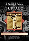 Baseball in Buffalo (Images of Baseball)