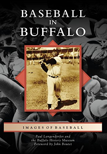 Baseball in Buffalo (Images of Baseball) (Buffalo Sports Images)