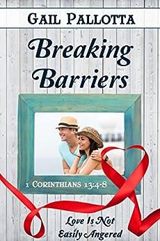 Breaking Barriers (Love Is Book 8) by [Pallotta, Gail]