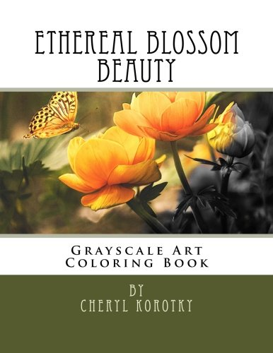 Ethereal Blossom Beauty: Grayscale Art Coloring Book (Volume 1) pdf epub