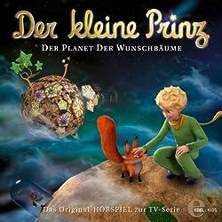 Der Planet der Wunschbäume (Der kleine Prinz 13)