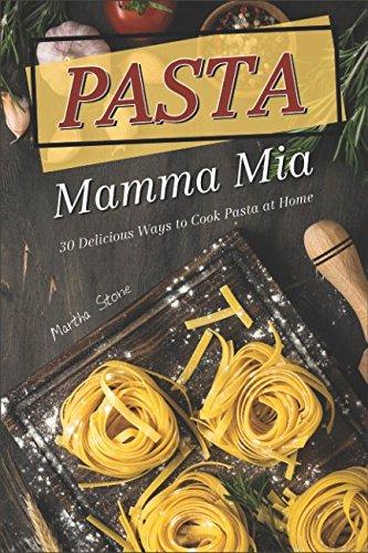 Ragu Organic Sauce - Pasta Mamma Mia: 30 Delicious Ways to Cook Pasta at Home
