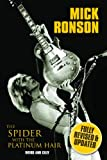 Mick Ronson: The Spider with the Platinum Hair