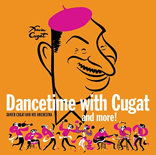 Dancetime With Xavier Cugat by Sepia