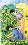 img - for El Estilo de vida/ The Lifestyle: Personalizar La Propia Vida/ Personalize Your Own Life (Yumelia Autoayuda) (Spanish Edition) book / textbook / text book