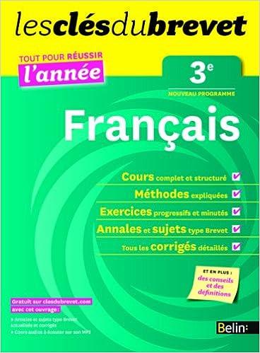 Lire en ligne Cls du Brevet - Franais 3e - Russir l'anne pdf, epub ebook