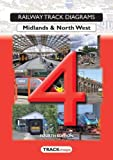 Book 4: Midlands & North West (Railway Track Diagrams)