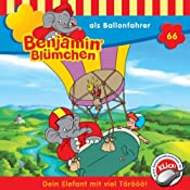 Benjamin als Ballonfahrer (Benjamin Blümchen 66) | Elfie Donnelly, Ulli Herzog