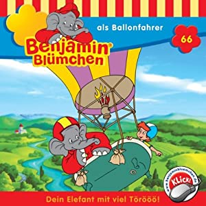Benjamin als Ballonfahrer (Benjamin Blümchen 66) Hörspiel