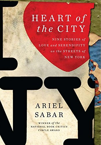 Heart of the City: Nine Stories of Love and Serendipity on the Streets of New York (42 Street, New York)