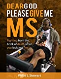 download ebook dear god please give me ms: fighting from the brink of death when you look just fine pdf epub