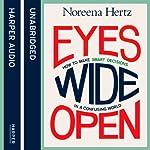 Eyes Wide Open   Noreena Hertz